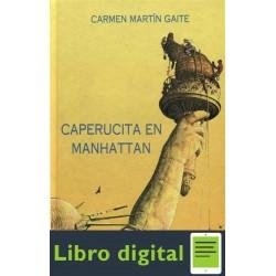Martin Gaite Carmen Caperucita En Manhattan