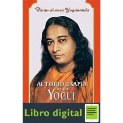 Paramahansa Yogananda Autobiografia De Un Yogui