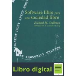 Stallman Richard Software Libre Para Una Sociedad Libre