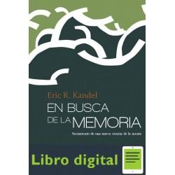 En Busca De La Memoria Eric R Kandel