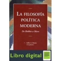 Boron La Filosofia Politica Moderna De Hobbes A Marx