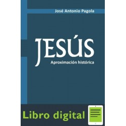 Jesus Aproximacion Historica Jose Antonio Pagola