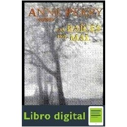 Anne Perry Las Raices Del Mal