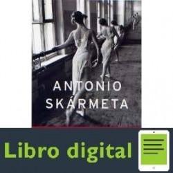 Antonio Skarmeta El Baile De La Victoria