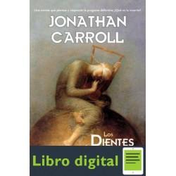 Jonathan Carroll Los Dientes De Los Angeles