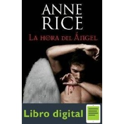 Anne Rice Canciones De Seraphin 1la Hora Del Angel