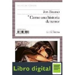 Jon Bilbao Como Una Historia De Terror