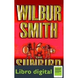 Wilbur Smith Pajaro De Sol