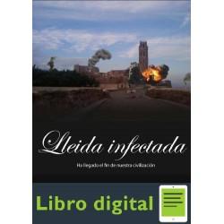 Ivan Noya Cendal Apocalipsis Zombie Lleida Infectada