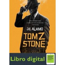 J E Alamo Tom Z Stone