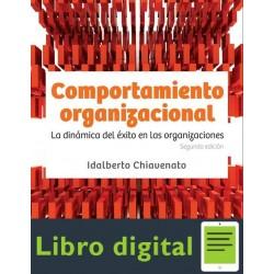 Comportamiento Organizacional 2ed Chiavenato