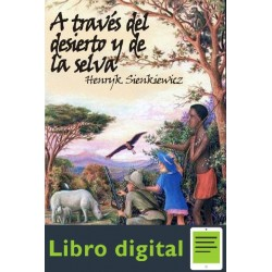 A Traves Del Desierto Y De La S Henryk Sienkiewicz