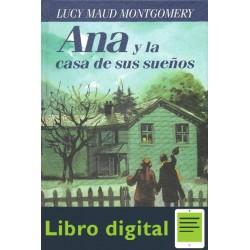 Ana Y La Casa De Sus Suenos L M Montgomery