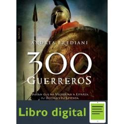 300 Guerreros Frediani Andrea