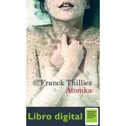 Atomka Franck Thilliez
