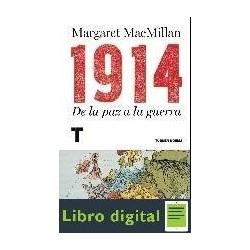1914 De La Paz A La Guerra Margaret Macmillan