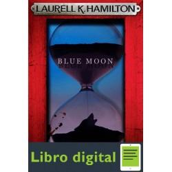 Blue Moon Laurell K Hamilton