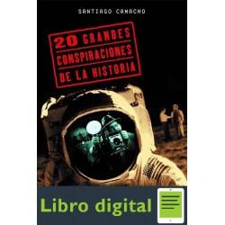 20 Grandes Conspiraciones De La Santiago Camacho