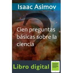 100 Preguntas Basicas Sobre La Isaac Asimov