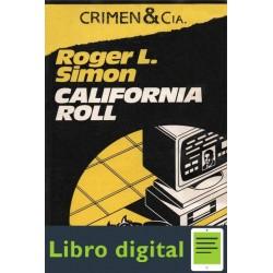 California Roll Roger L Simon