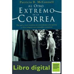 Al Otro Extremo De La Correa Patricia B Mcconnell