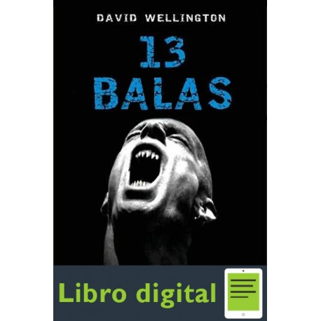 13 Balas David Wellington