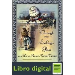A Traves Del Espejo Y Lo Que Al Lewis Carroll