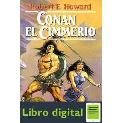 Conan El Cimmerio Robert E Howard