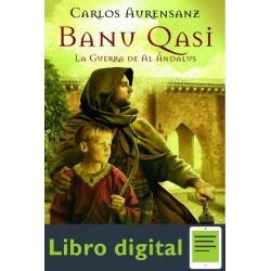 Banu Qasi La Guerra De Al Anda Carlos Auresanz