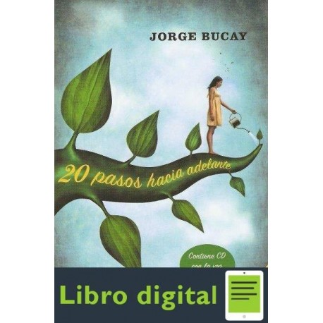 20 Anos Hacia Adelante Jorge Bucay