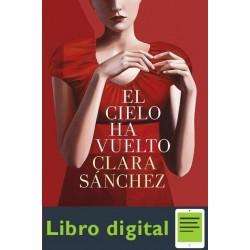 El Cielo Ha Vuelto Premio Plan Clara Sanchez