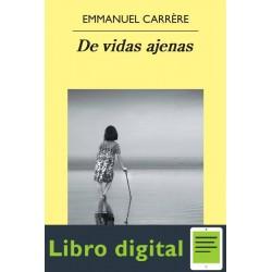 De Vidas Ajenas Emmanuel Carrere