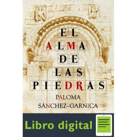 El Alma De Las Piedras Paloma Sanchezgarnica