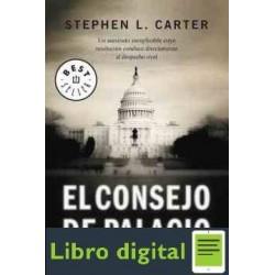 El Consejo De Palacio Carter L Stephen