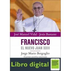 Francisco El Nuevo Juan Xxiii Vidal Jose Manuel