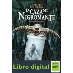La Caza Del Nigromante Antonio Martin Morales
