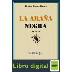 La Arana Negra Vicente Blasco Ibanez