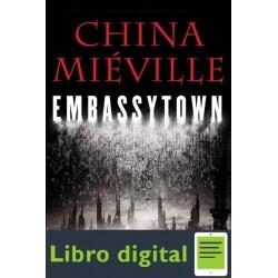 Embassytown La Ciudad Embajada China Mieville