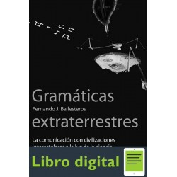 Gramaticas Extraterrestres Fernando J Ballesteros