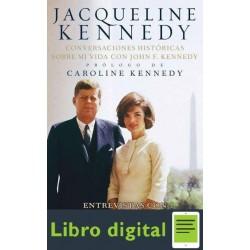 Jacqueline Kennedy Conversacio Kennedy Jacqueline