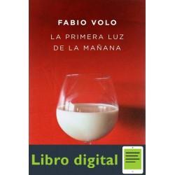 La Primera Luz De La Manana Fabio Volo