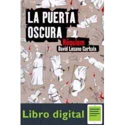 La Puerta Oscura Requiem David Lozano Garbala