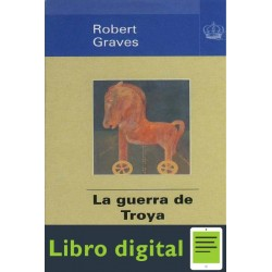 La Guerra De Troya Robert Graves