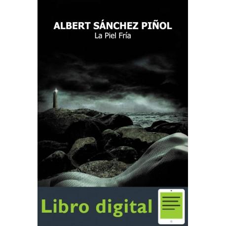 La Piel Fria Albert Sanchez Pinol