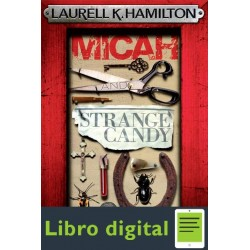 Micah And Strange Candy Laurell K Hamilton