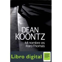 Mi Nombre Es Raro Thomas Dean R Koontz