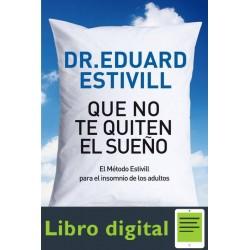 Que No Te Quiten El Sueno Eduard Estivill