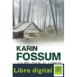 Quien Teme Al Lobo Karin Fossum
