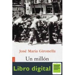 Un Millon De Muertos Jose Maria Gironella