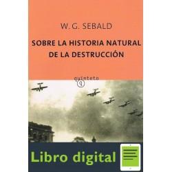 Sobre La Historia Natural De La W G Sebald